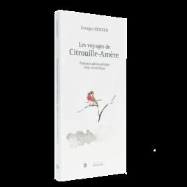 """<strong>""""Les voyages de Citrouille-Amère""""  </strong>de Georges Hennen"""