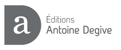 Editions Antoine Degive